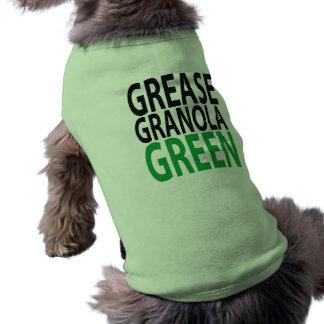 grease, granola, GREEN! Doggie T Shirt