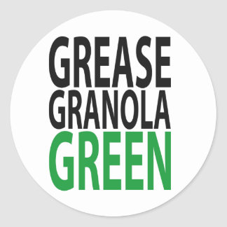 grease, granola, GREEN! Round Sticker