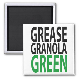 grease, granola, GREEN! Square Magnet