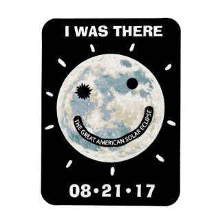 Great American Solar Eclipse I Was There Rectangular Photo Magnet