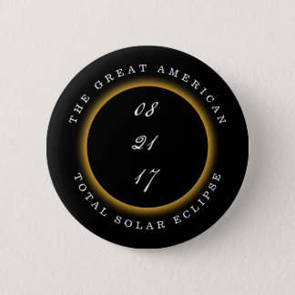 Great American Total Solar Eclipse 2017 2 Inch Round Button