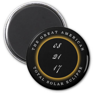 Great American Total Solar Eclipse 2017 2 Inch Round Magnet