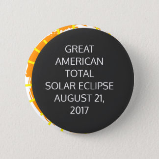 Great American Total Solar Eclipse customizable 2 Inch Round Button