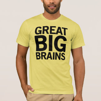 Great Big Brains T-Shirt