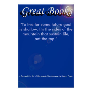 "great books, ""To live for some future goa... Poster"