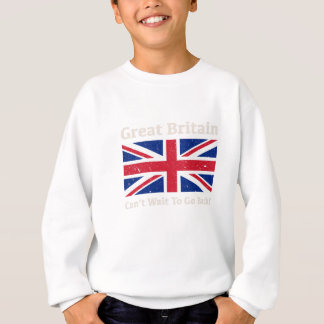 Great Britain - I want to go back! Sweatshirt