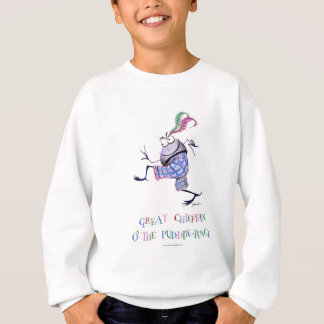 great  chieftan o'the puddin-race sweatshirt