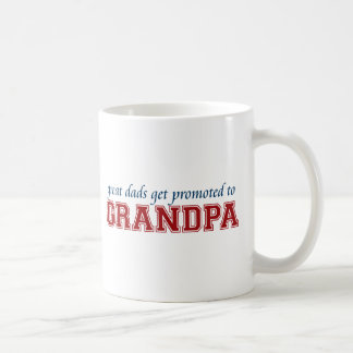 Great Dads Get Promoted to Grandpa Basic White Mug