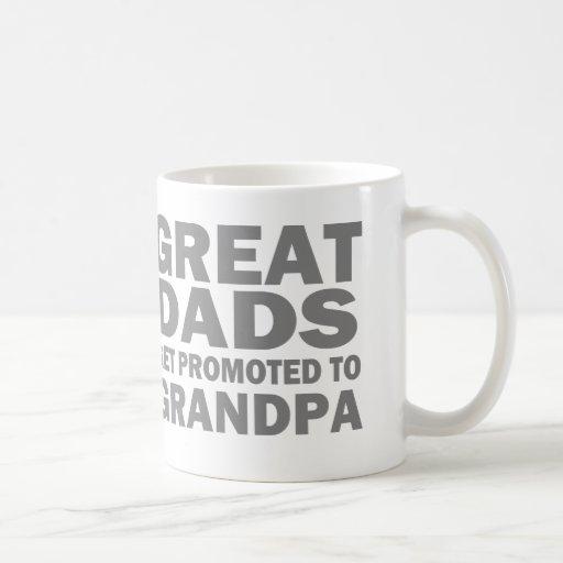 Great Dads Get Promoted To Grandpa Coffee Mug