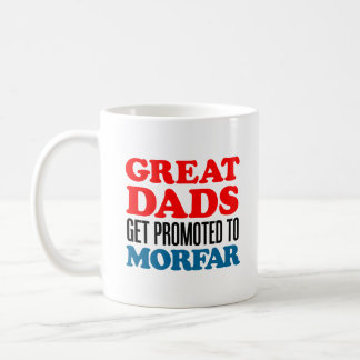 Great Dads Get Promoted To Morfar Coffee Mug