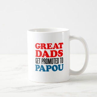 Great Dads Promoted To Papou Mug