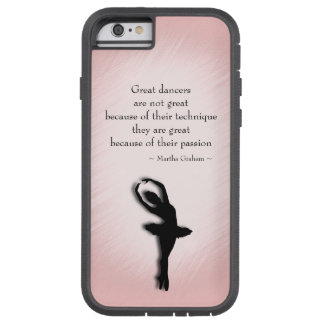 Great Dancers Tough Xtreme iPhone 6 Case