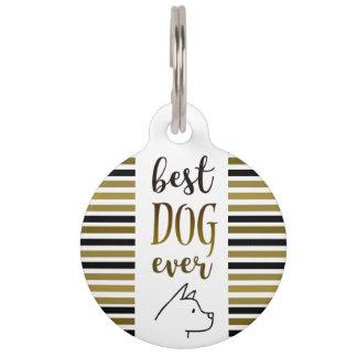 Great Dane Best Dog Ever Golden Stripes Stylish Pet ID Tag
