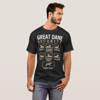 Great Dane Dog Security Pets Love Funny Tshirt