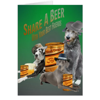 Great Dane Irish Wolfhound Share A Beer Cards