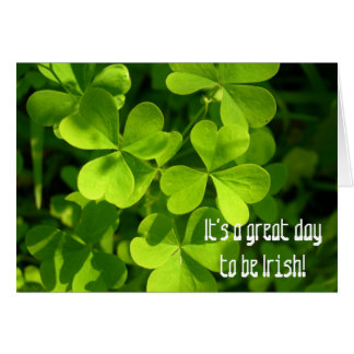 Great Day to Be Irish, Greeting Card