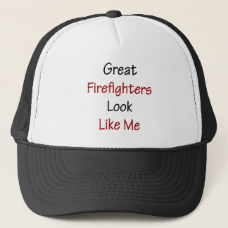 Great Firefighters Look Like Me Trucker Hat