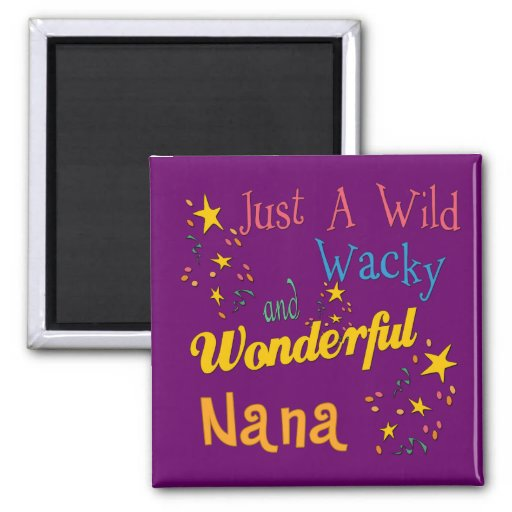 Great Gifts For Nanas Magnet