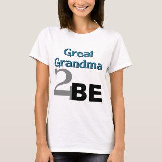 Great Grandma 2 Be T-Shirt