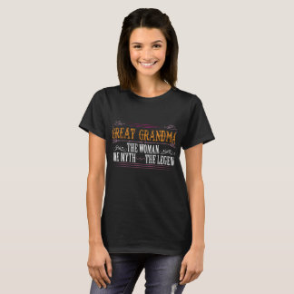Great Grandma The Legend... T-Shirt