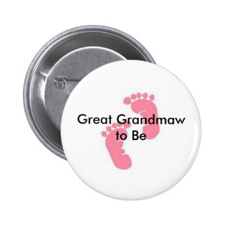 Great Grandmaw to be 2 Inch Round Button