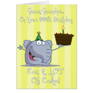 Great Grandpa Eat More Cake 99th Birthday Card