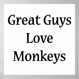 Great Guys Love Monkeys Poster