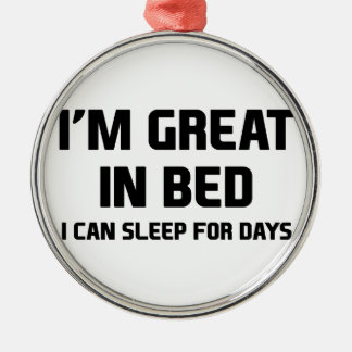 Great in Bed Metal Ornament