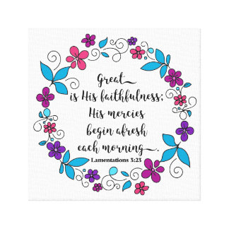 Great is His Faithfulness Canvas Print