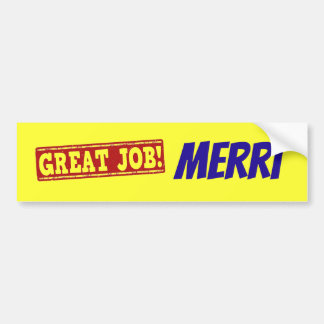 Great Job! Merri Template 1 Bumper Sticker