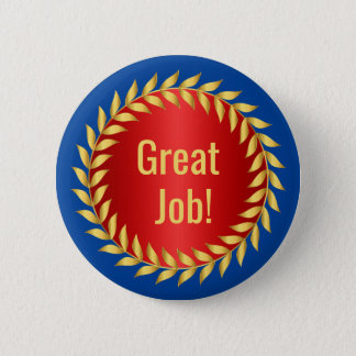 Great Job Motivational Award 2 Inch Round Button