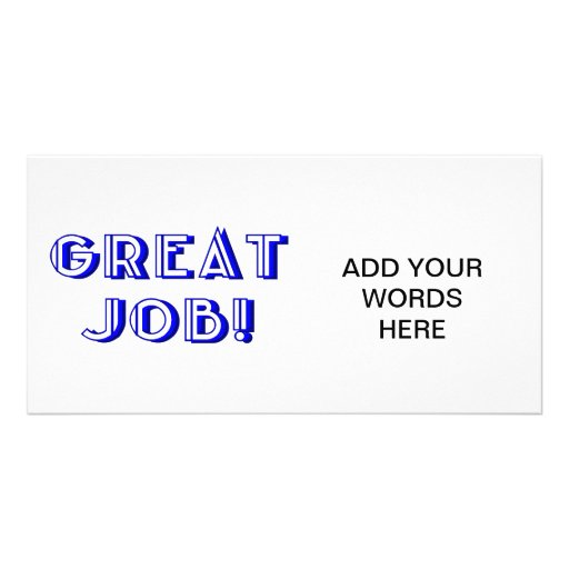 Great Job! Photo Card Template