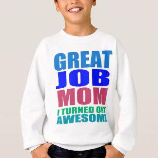 great job sweatshirt