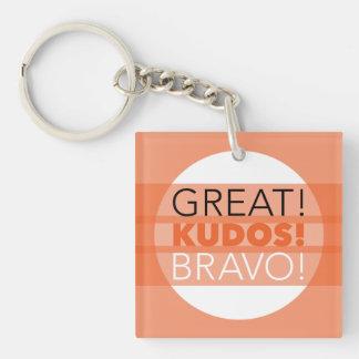 Great! Kudos! Bravo! Square Keychain, Customizable Keychain