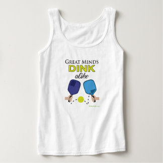 """Great Minds Dink Alike"" Pickleball Tank Top"