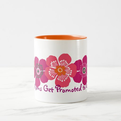 Great Moms Get Promoted to Grandma - orange pink Mug