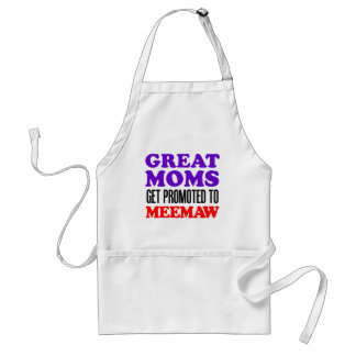 Great Moms Get Promoted To Meemaw Grandma Apron