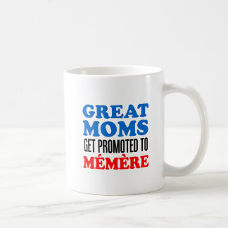 Great Moms Promoted To Memere Mug