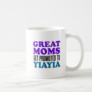 Great Moms Promoted To YiaYia Mug