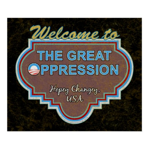 """Great """"O""""ppression Posters"""