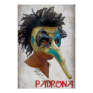 Great Padrona Poster! Poster