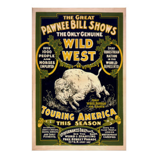Great Pawnee Bill1903 - Vintage Wild West Poster