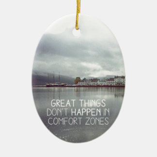 Great Things comes to those who work hard Ceramic Ornament