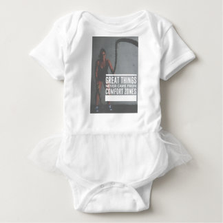 Great Things Never Came From Comfort Zones Baby Bodysuit