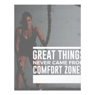 Great Things Never Came From Comfort Zones Letterhead