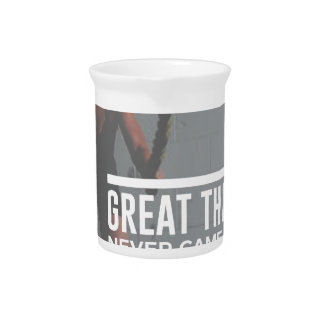Great Things Never Came From Comfort Zones Pitcher