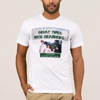 Great Times With Grandkids T-Shirt