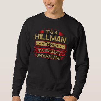 Great To Be HILLMAN Tshirt
