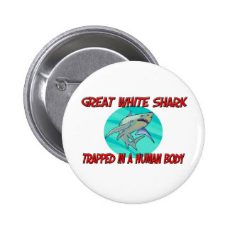 Great White Shark trapped in a human body 2 Inch Round Button