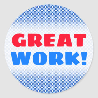 """GREAT WORK!"" + Blue Dots/Circles Pattern Sticker"